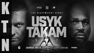 Oleksandr Usyk vs Carlos Takam CANCELED (USYK Injured)