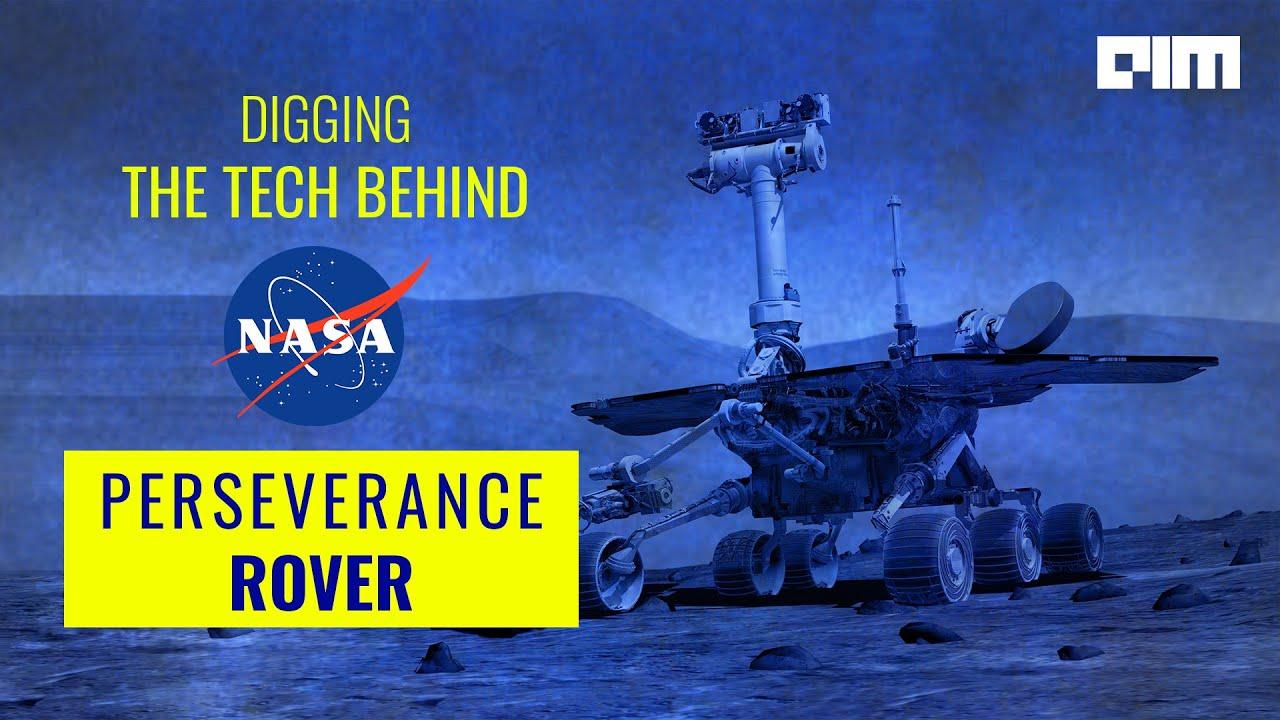 The Tech Behind NASA's Perseverance Rover