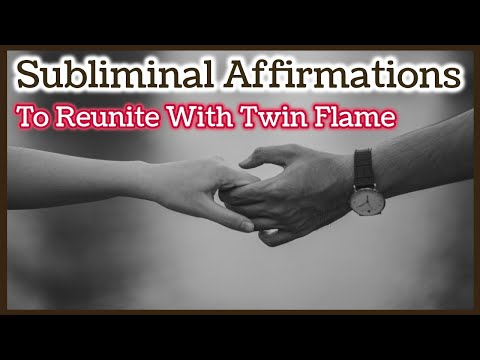Twin Flame Reunion Mind Magic Subliminal Meditation ➤ AFFIRMATIONS