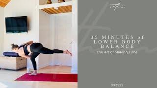 35 Minute Lower Body Balance