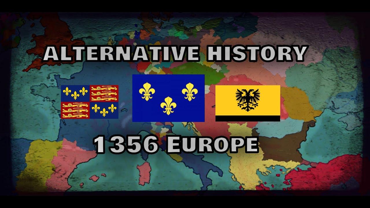 Alternate History of 1356 Europe  |  | (Ahoe Ep.5 - Se.1)