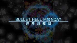 Bullet Hell Monday