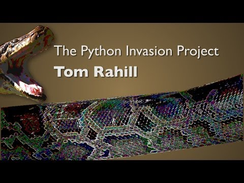 The Python Invasion Project: Tom Rahill