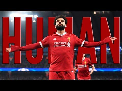 Mohamed Salah • Human • Rag'n'Bone Man • Goals • LiverPool