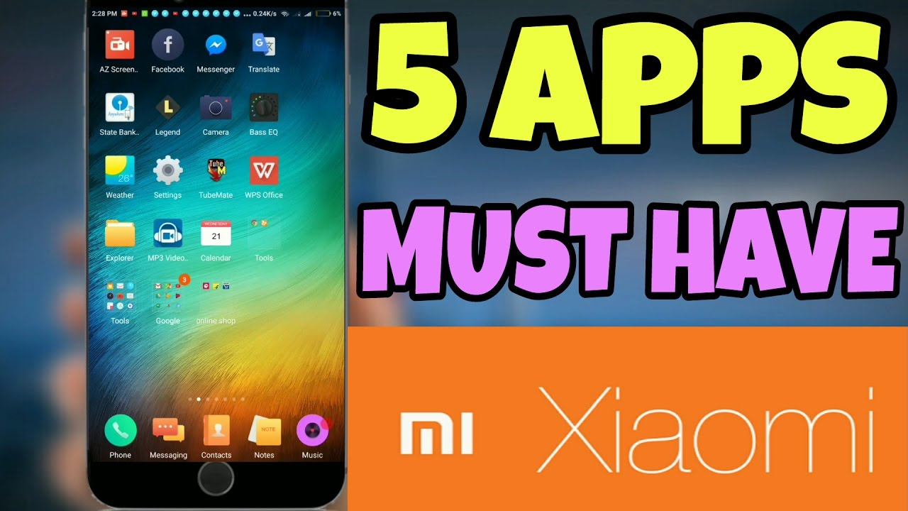 5 Must Have Apps in Xiaomi Device