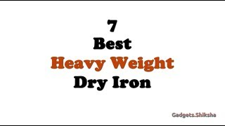 Best Heavy Weight Iron Box in India (हिंदी में)