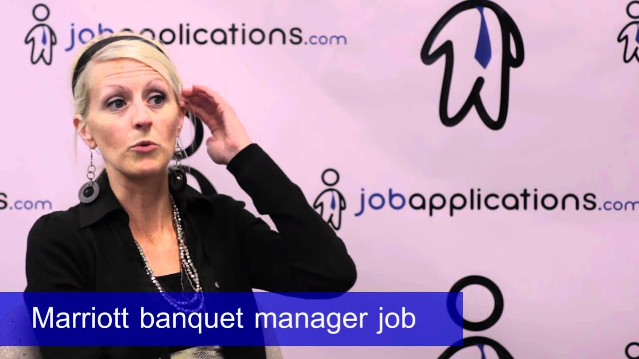 marriott interview banquet manager youtube - Banquet Manager Job Description
