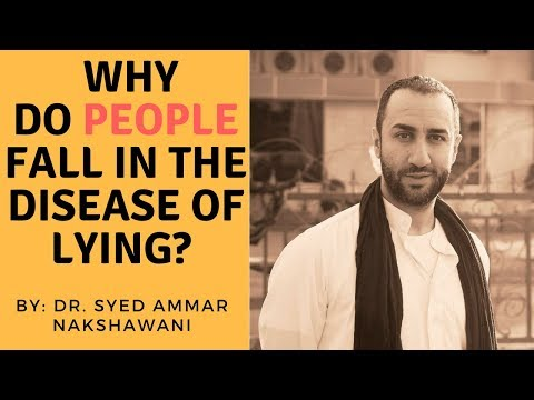 Why People Lie? - Sayed Ammar Nakshawani