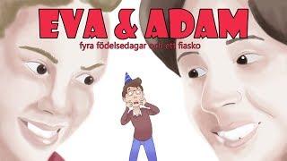 Felix Recenserar - Eva och Adam: Fyra födelsedagar och ett fiasko