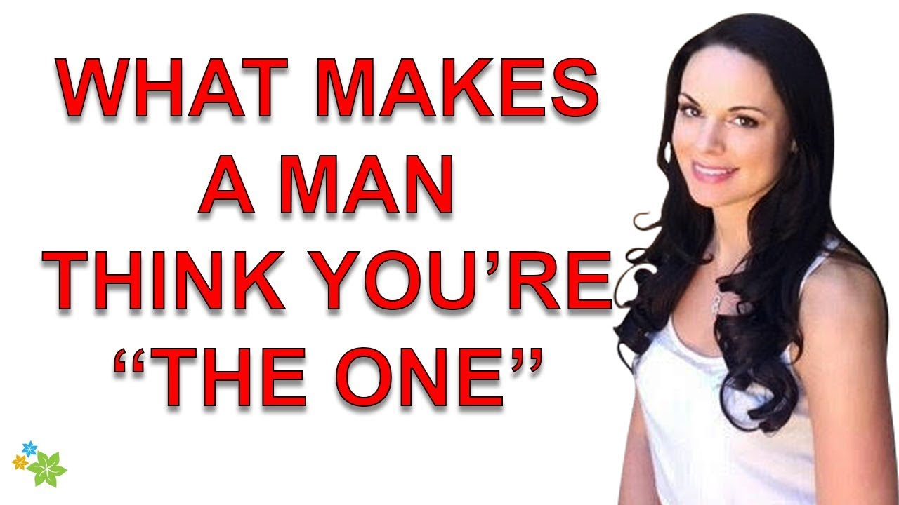 What makes a man think about a woman