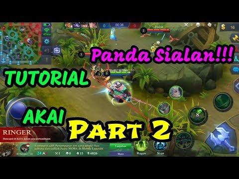 TUTORIAL AKAI PART.2 | PANDA SIALAN!!!