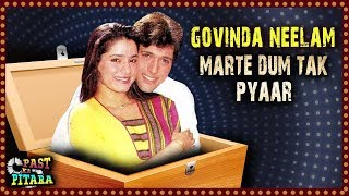 Govinda's UNDYING LOVE For Neelam | Past Ka Pitara