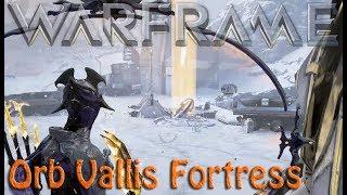 Warframe - Orb Vallis Fortress