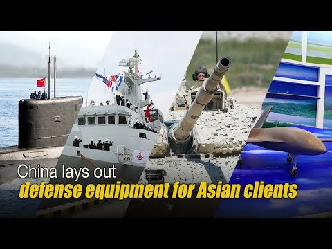 Live: China lays out defense equipment for Asian clients中国军贸装备亮相马来西亚亚洲防务展