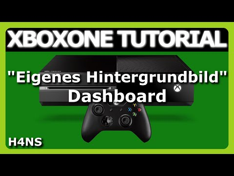 hintergrundbild-xbox-one-tutorial-deutsch/german
