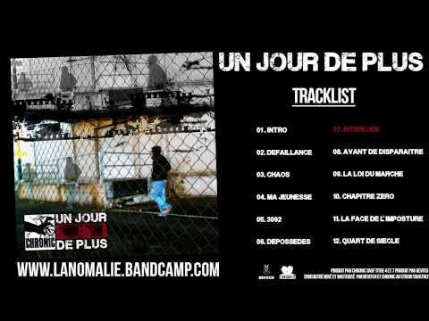 CHRONIC - [UN JOUR DE PLUS] - Interlude