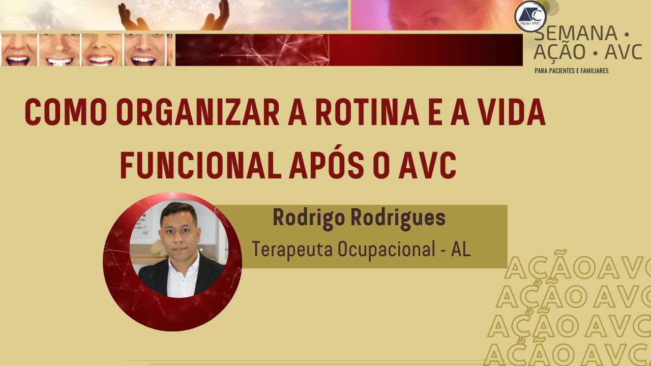ROTINA APÓS O AVC
