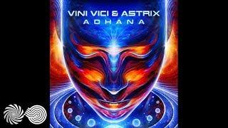 Vini Vici & Astrix - Adhana thumbnail
