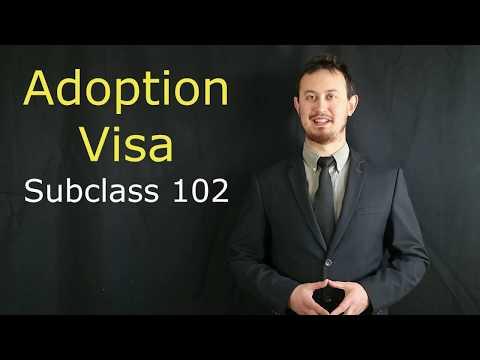 Subclass 102 - Adoption Visa Australia - Australian Adoption Visa For Children - Subclass 102