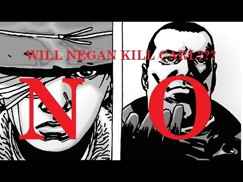 The Walking Dead Season 7 - NEGAN WILL NOT KILL CARL!!!