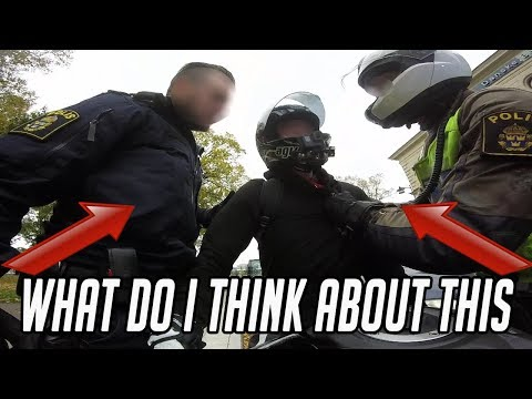 Swedish Motovlog! What do I think about the police's actions