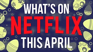 What's Coming To Netflix April 2019 New Netflix Shows & Movies for This Easter