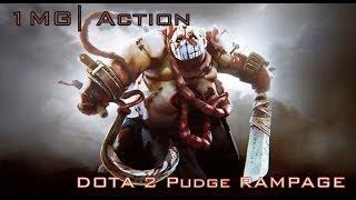1mg  action dota 2 pudge rampage