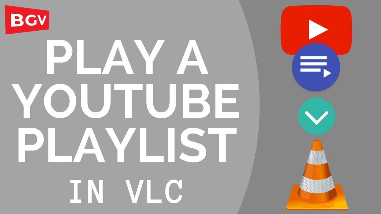 Play a YouTube playlist in VLC (BhargavGV)