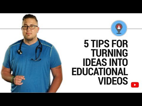 Go from idea to educational video w/5 tips from Nurse Bass