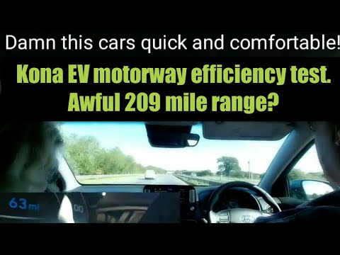 Kona Electric motorway madness. 209 mile range 337km! Real world? Not for me.