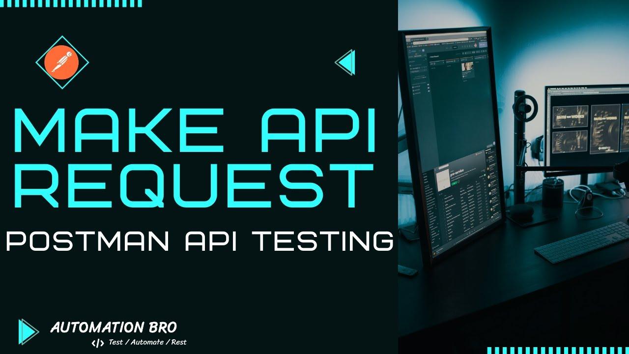 Make API request with Postman | Postman API Testing
