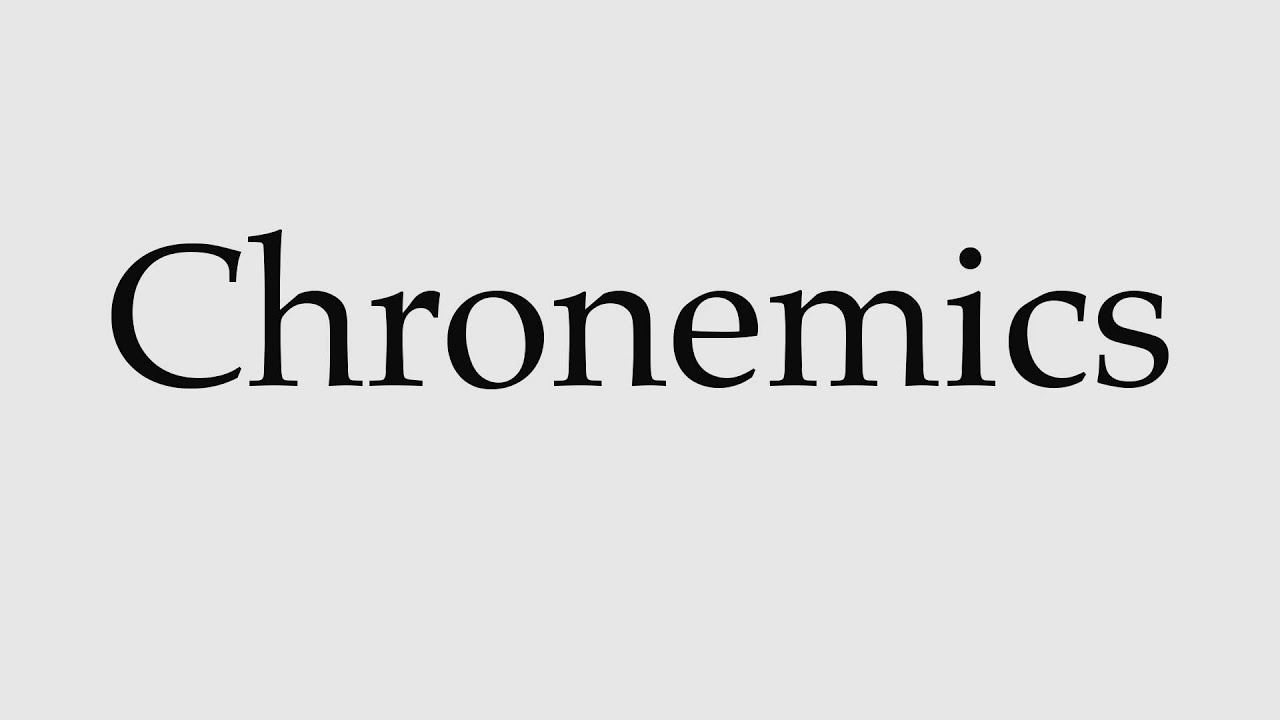 How To Pronounce Chronemics Youtube Sundial chronemics is the study of the use of time in nonverbal communication. how to pronounce chronemics
