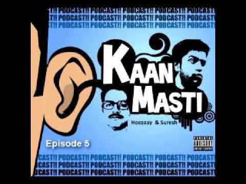 Kaan Masti feat. Hoezaay and Suresh Menon - Episode 5
