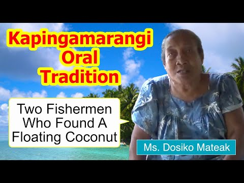 Tale of two fishermen who found a floating coconut, Kapingamarangi Atoll