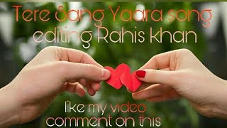 Tere Sang Yaara-(Mr-Jatt.com) Rahis khan editing  song