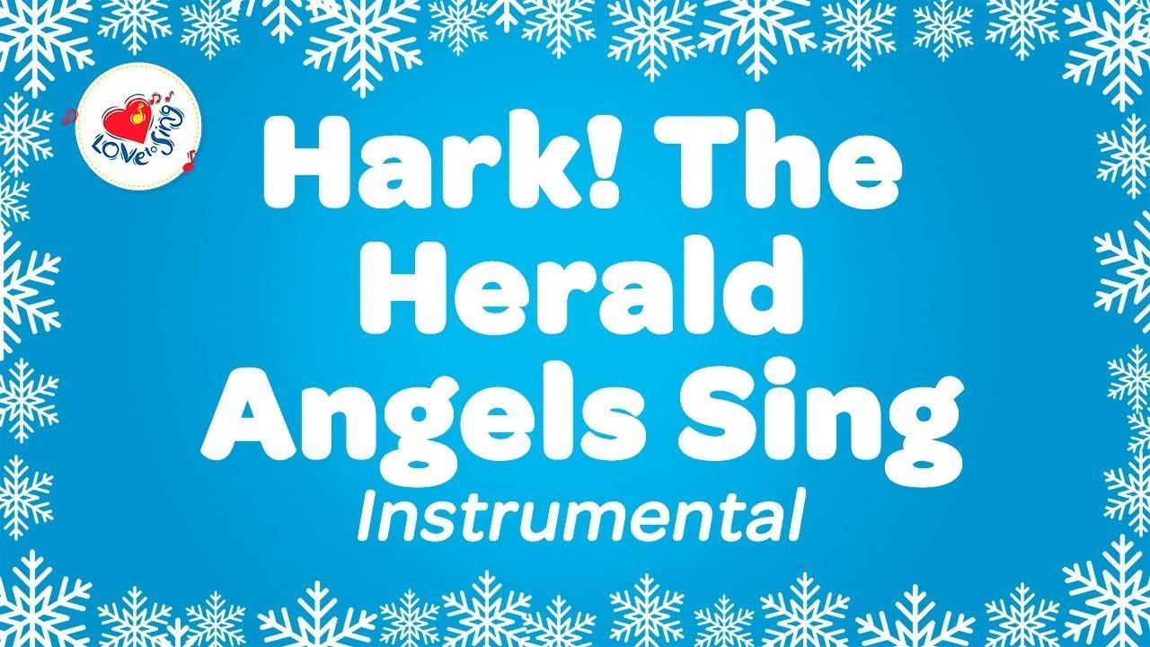Hark The Angels Sing Christmas Instrumental Music Karaoke Lyrics