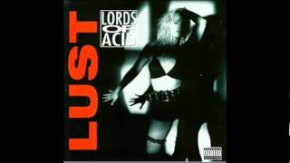 Lords of Acid - I Sit on Acid [Remix] (Lust Album)