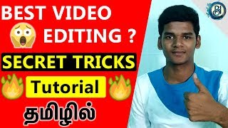 Best Video Editing Software and Video Editing Secret Tricks in Tamil