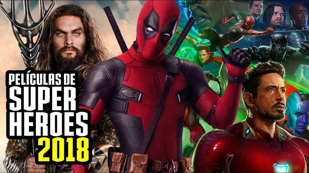 peliculas superheroes 2018