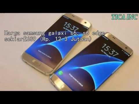 Harga Dan Spesifikasi Samsung Galaxy S7 Dan S7 Edge Terbaru Wow
