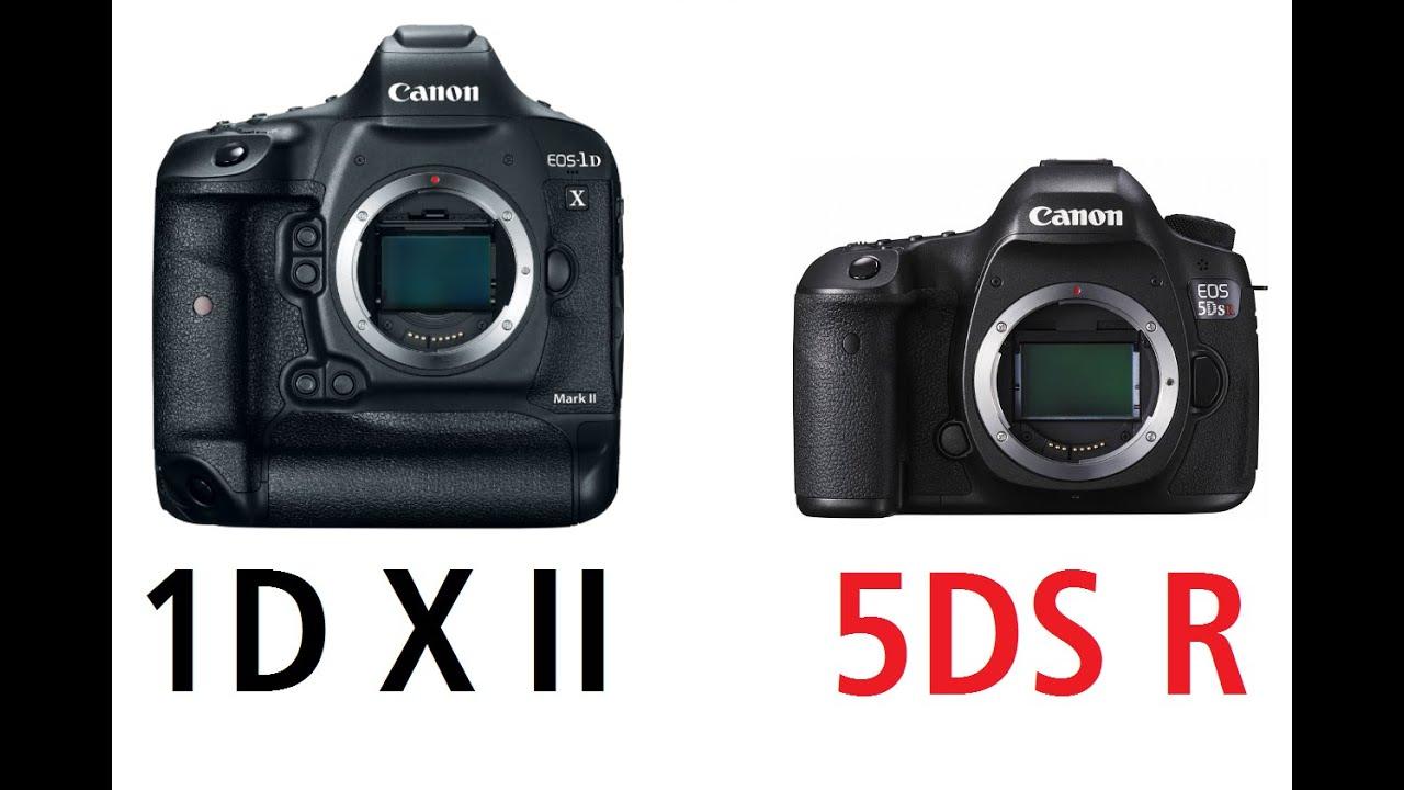Canon EOS-1D X Mark II vs Canon EOS 5DS R - YouTube