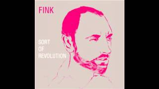 Fink - Sort of Revolution thumbnail