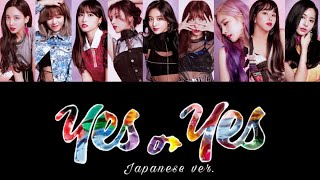 YES or YES -Japanese ver.-