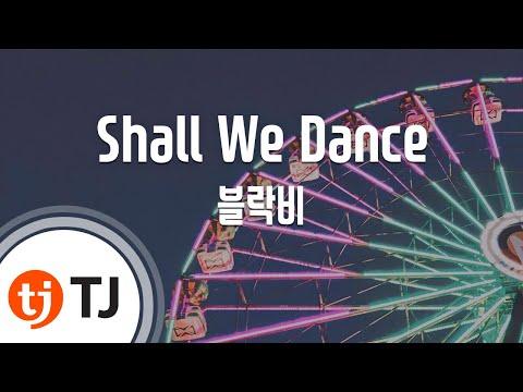 [TJ노래방] Shall We Dance - 블락비 / TJ Karaoke