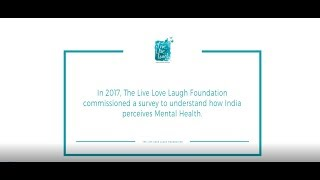 How does India perceive Mental Health? TLLLF 2018 National Survey Report