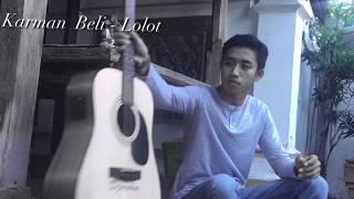 Karman Beli - Lolot