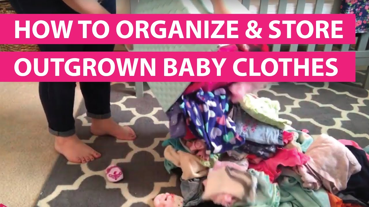 ba49f2c6627 How To Organize And Store Outgrown Baby Clothes - YouTube