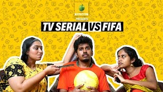 FIFA vs TV Serial  | Karikku