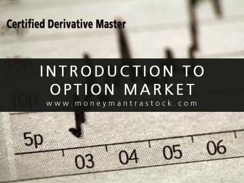 Introduction to Option Market - Certified DeriVative Master
