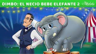 Dimbo El Necio Bebé Elefante 2 🐘 (NUEVO) Animado en Español   Cuentos infantiles para dormir
